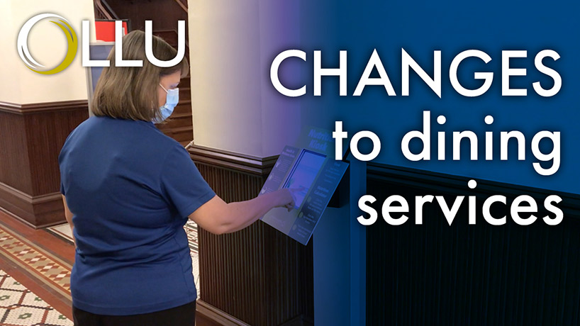 OLLU Dining Services Changes